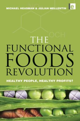 The Functional Foods Revolution: