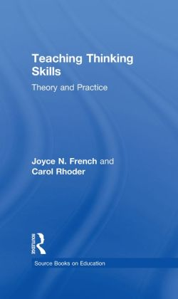 Teaching Thinking Skills: Theory & Practice