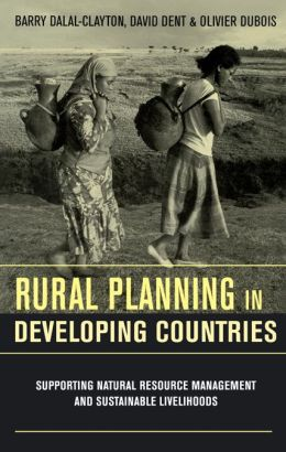 Rural Planning in Developing Countries: Supporting Natural Resource Management and Sustainable Livelihoods