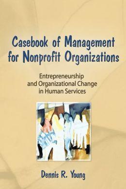 Casebook Management For Non-Profit Organizations: Enterpreneurship & Occup