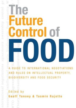 The Future Control of Food: