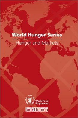 Hunger and Markets: World Hunger Series