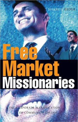 Free Market Missionaries: The Corporate Manipulation of Community Values