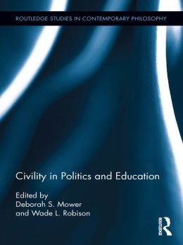 Civility in Politics and Education