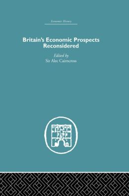 Britain's Economic Prospects Reconsidered