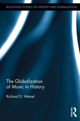 Music and Globalization in History