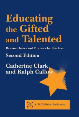 Educating the Gifted and Talented, Second Edition: Resource Issues and Processes for Teachers