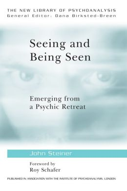 Seeing and Being Seen: Emerging from a Psychic Retreat