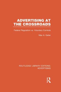Advertising at the Crossroads (RLE Advertising)