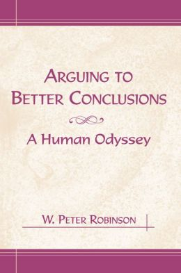 Arguing to Better Conclusions: A Human Odyssey
