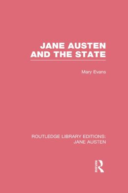 Jane Austen and the State (RLE Jane Austen)