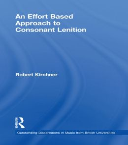 An Effort Based Approach to Consonant Lenition