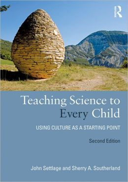 Teaching Science to Every Child: Using Culture as a Starting Point