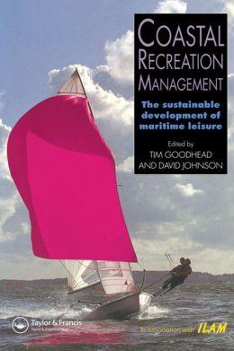 Coastal Recreation Management: The sustainable development of maritime leisure