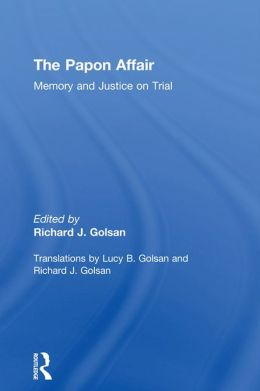 The Papon Affair: Memory and Justice on Trial