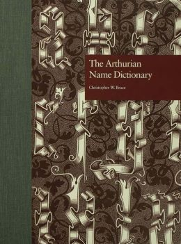 The Arthurian Name Dictionary