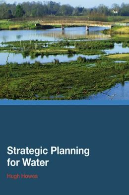 Strategic Planning for Water
