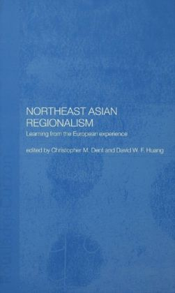 Northeast Asian Regionalism: Lessons from the European Experience
