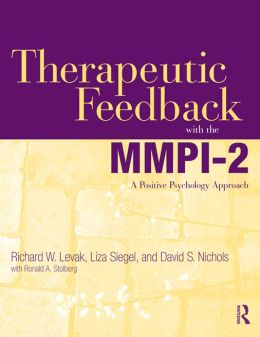 Therapeutic Feedback with the MMPI-2: A Positive Psychology Approach