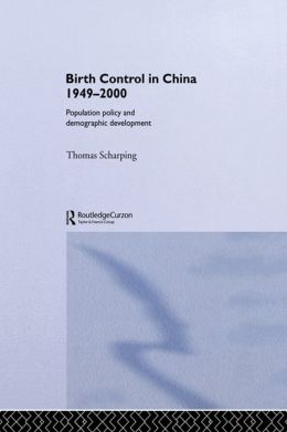 Birth Control in China 1949-2000: Population Policy and Demographic Development