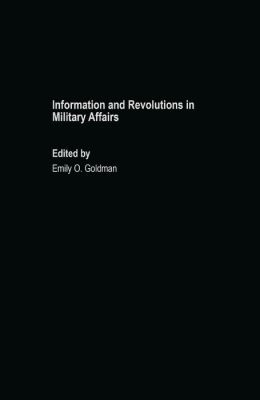 Information & Revolutions in Military Affairs