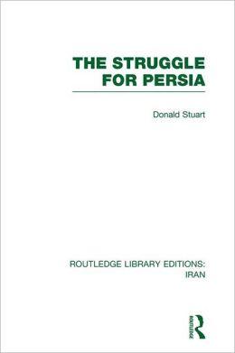 The Struggle for Persia (RLE Iran A)