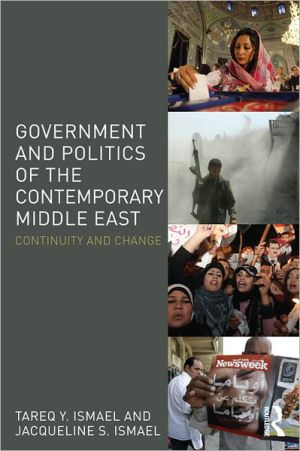Government and Politics of the Contemporary Middle East: Continuity and Change