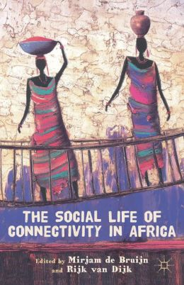 The Social Life of Connectivity in Africa