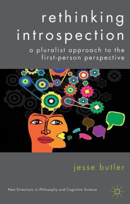 Rethinking Introspection: A Pluralist Approach to the First-Person Perspective