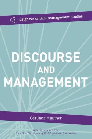 Discourse and Management: Critical Perspectives