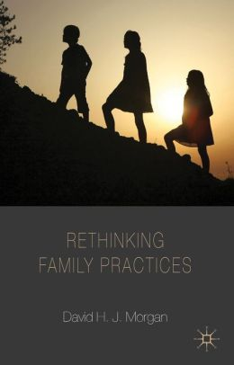 Rethinking Family Practices