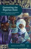 Contesting the Nigerian State: Civil Society and the Contradictions of Self-Organization
