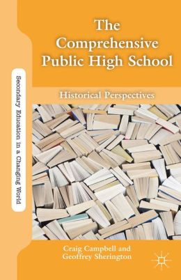 The Comprehensive Public High School: Historical Perspectives