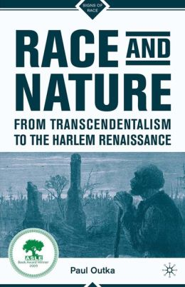 Race and Nature from Transcendentalism to the Harlem Renaissance