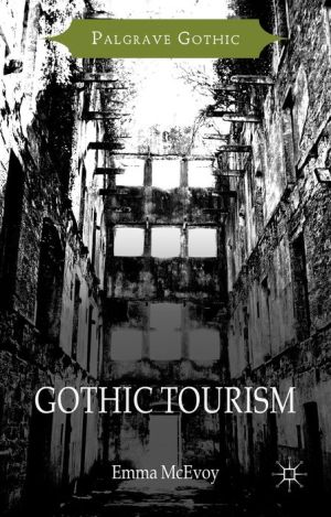 Gothic Tourism: Constructing Haunted England