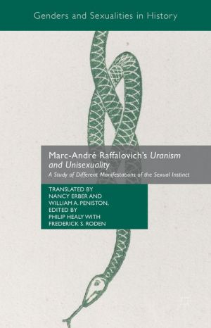 Marc-Andre Raffalovich's Uranism and Unisexuality: A Study of Different Manifestations of the Sexual Instinct