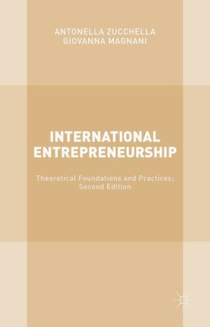 International Entrepreneurship: Theoretical Foundations and Practices; Second Edition