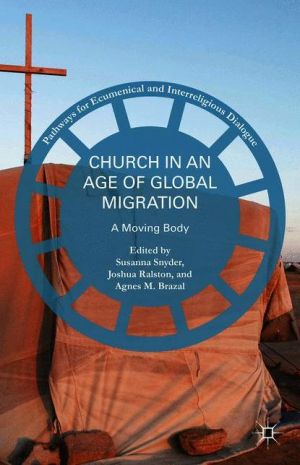 Church in an Age of Global Migration: A Moving Body