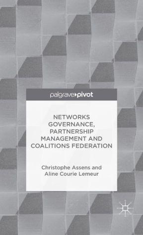 Networks Governance, Partnership Management and Coalitions Federation: Partnership Management and Coalitions Federation