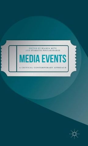 Media Events: A Critical Contemporary Approach