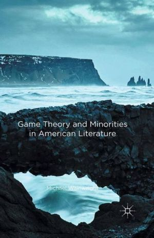 Game Theory and Minorities in American Literature