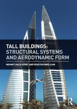 Tall Buildings: Structural Systems and Aerodynamic Form