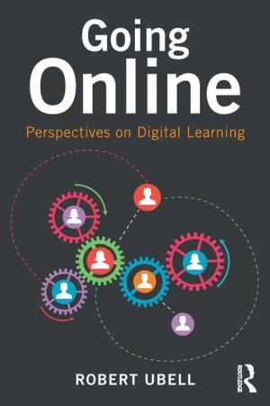 The Practice of eLearning: Perspectives on Digital Learning, Teamwork and Information