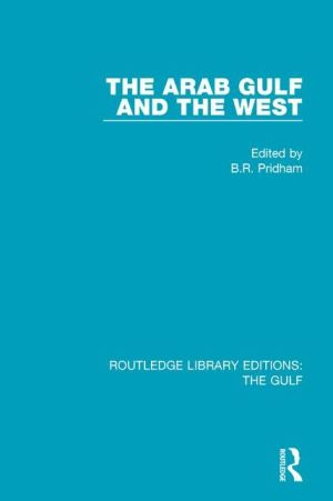 The Arab Gulf and the West