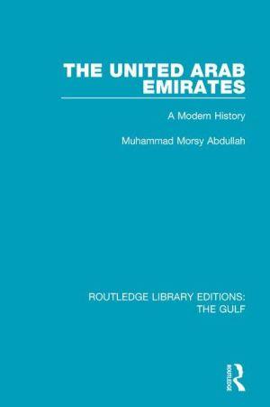 The United Arab Emirates: A Modern History