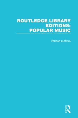 Routledge Library Editions: Popular Music