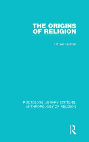 The Origins of Religion