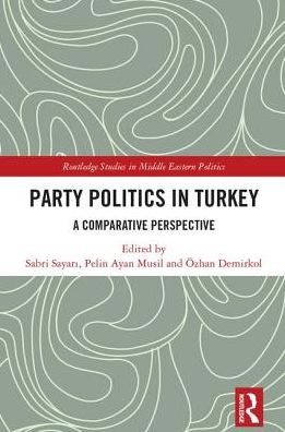 Party Politics in Turkey: A Comparative Perspective
