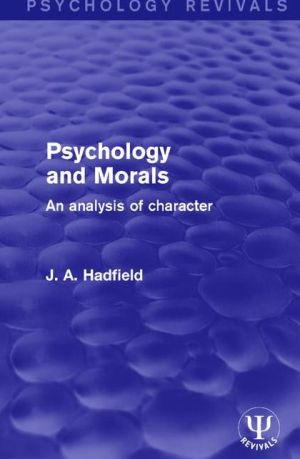 Psychology and Morals: An Analysis of Character