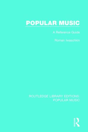 Popular Music: A Reference Guide